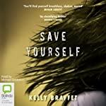 Save Yourself | Kelly Braffet