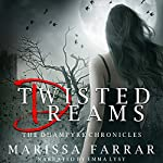 Twisted Dreams: The Dhampyre Chronicles Book 1 | Marissa Farrar