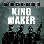King Maker: Knights of Breton Court, Book 1 | Maurice Broaddus