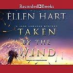 Taken by the Wind | Ellen Hart