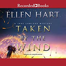Taken by the Wind Audiobook by Ellen Hart Narrated by Christina Moore
