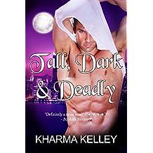 Tall, Dark & Deadly: A Vampire Romance Novel (Agents of The Bureau Book 1)