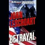 Betrayal: A Dismas Hardy Novel | John Lescroart