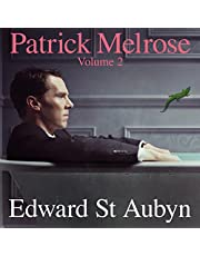 Patrick Melrose, Volume 2: Mother's Milk and At Last