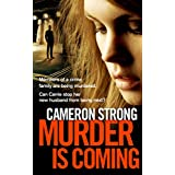 Murder Is Coming (Murder is series Book 1)