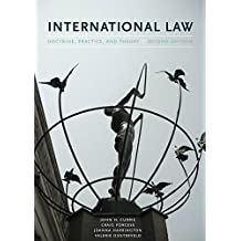 International Law, 2/E: Doctrine, Practice, and Theory