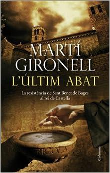 L'Últim Abat: La resistència de Sant Benet de Bages al rei de Castella (Clàssica)
