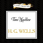 Time Machine | H. G. Wells