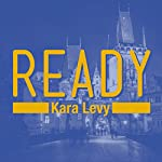 Ready | Kara Levy