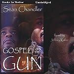 Gospel of the Gun | Sean Chandler