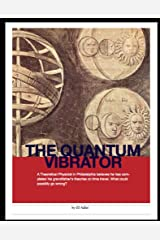 The Quantum Vibrator Kindle Edition