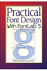 Practical Font Design With FontLab 5 Paperback