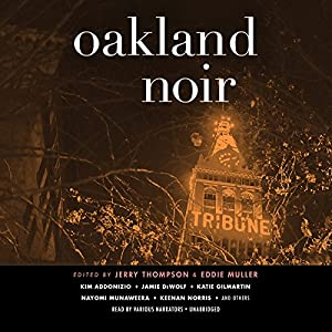 Oakland Noir Audiobook