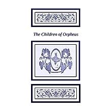 The Children of Orpheus