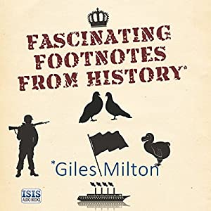 Fascinating Footnotes from History Audiobook