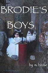 Brodie's Boys Paperback