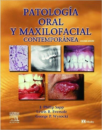 patologia oral y maxilofacial contemporanea de philip sapp