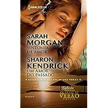 Sintonia de Amor & Um Amor do Passado (Harlequin Coleção Noites Quentes de Verão Livro 4)