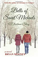 Bells of Saint Michaels: A Christmas Story Paperback