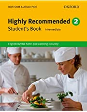 Highly Recommended 2. Student's Book: English for the Hotel and Catering Industry: Vol. 2