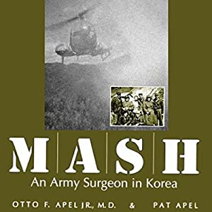 MASH: An Army Surgeon in Korea Audiobook