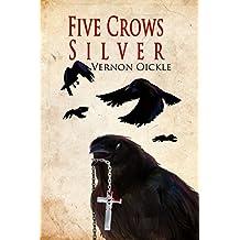 Five Crows Silver
