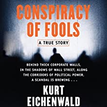 Conspiracy of Fools: A True Story Audiobook by Kurt Eichenwald Narrated by Robertson Dean
