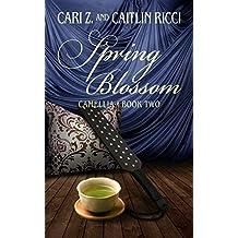 Spring Blossom (Camellia Book 2)
