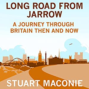 Long Road from Jarrow Audiobook