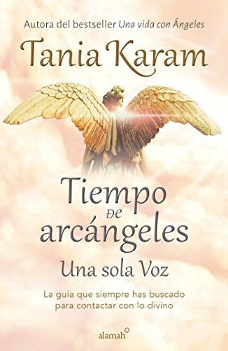 Tiempo de arcangeles / The Time of Archangels (Spanish Edition) [Tania Karam] (Tapa Blanda)