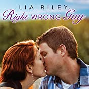Right Wrong Guy: Brightwater Series #2 | Lia Riley