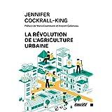 Révolution de l'agriculture urbaine (La)