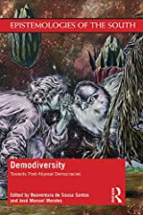 Demodiversity: Toward Post-Abyssal Democracies (Epistemologies of the South) (English Edition) eBook Kindle