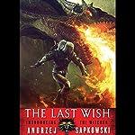 The Last Wish | Andrzej Sapkowski