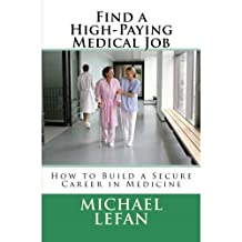 How to Find a High-Paying Medical Job