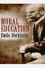 Moral Education Kindle Edition