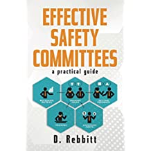 Effective Safety Committees: A Practical Guide