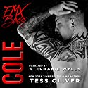 Cole: A Bad Boy Romance Audiobook by Tess Oliver Narrated by Stephanie Wyles