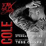 Cole: A Bad Boy Romance | Tess Oliver
