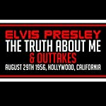 Elvis Presley: The Truth About Me & Outtakes | Elvis Presley