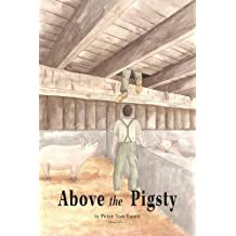 Above the Pigsty