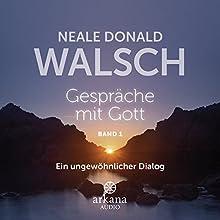 Gespräche mit Gott 1: Ein ungewöhnlicher Dialog Hörbuch von Neale Donald Walsch Gesprochen von: Joachim Aich, Marie-Anne Baum, Rainer Bärensprung