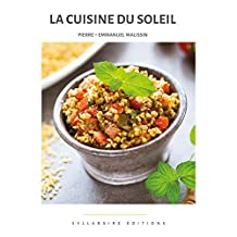 La cuisine du Soleil (Collection Cuisine et Mets t. 1) (French Edition)
