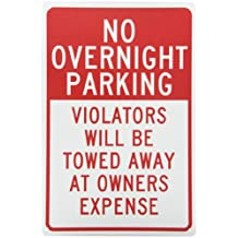 """NMC TM57G Traffic Sign, Legend """"NO OVERNIGHT PARKING VIOLATORS WILL BE TOWED AWAY AT OWNER'S EXPENSE"""", 12"""" Length x 18"""" Height, 0.040 Aluminum, Red On White"""