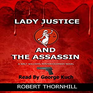 Lady Justice and the Assassin Audiobook