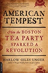 American Tempest: How the Boston Tea Party Sparked a Revolution Paperback