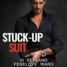 Stuck-Up Suit Audiobook by Vi Keeland, Penelope Ward Narrated by Joe Arden, Maxine Mitchell