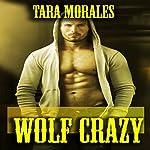 Wolf Crazy   Tara Morales