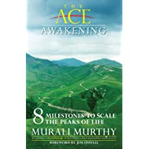 The Ace Awakening - 8 Milestones to Scale the Peaks of Life