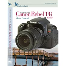 Introduction to Canon Rebel T4i / 650D: Basic Controls